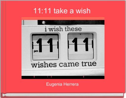 11:11 take a wish