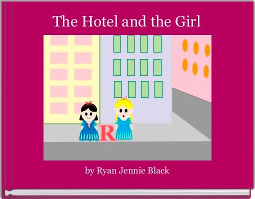 The Hotel and the Girl