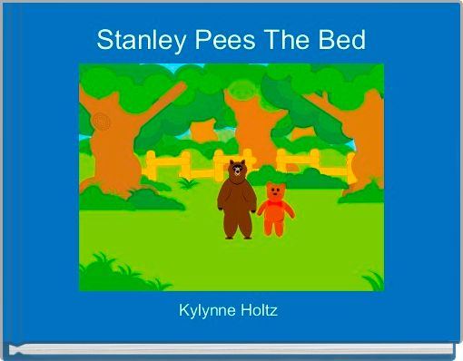 Stanley Pees The Bed