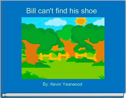 Bill can't find his shoe