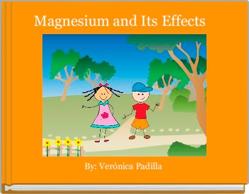 Magnesium and Its Effects