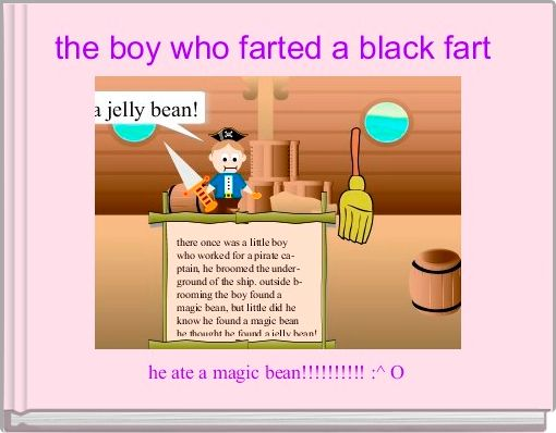the boy who farted a black fart
