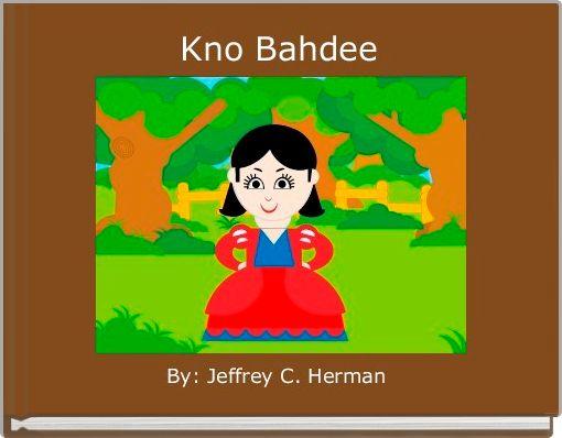 Kno Bahdee