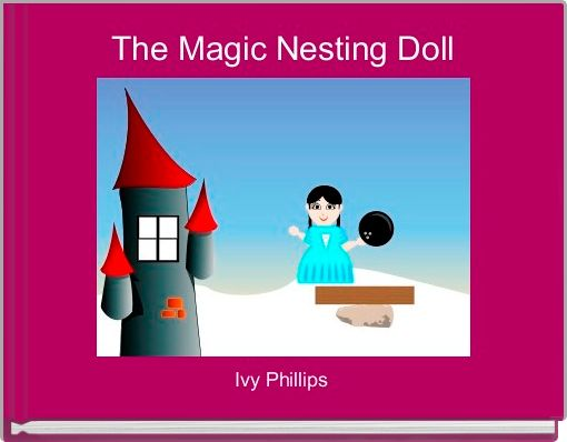The Magic Nesting Doll