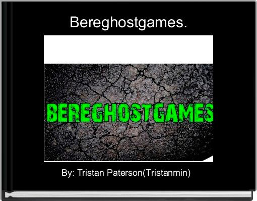 Bereghostgames.