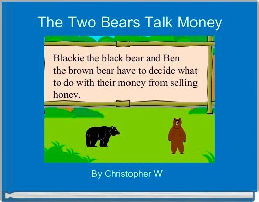 The Two Bears Talk Money