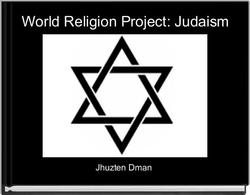 World Religion Project: Judaism