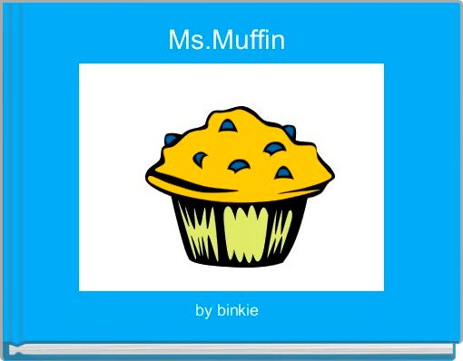 Ms.Muffin