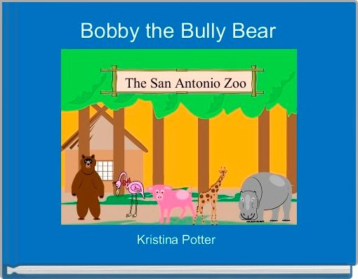 Bobby the Bully Bear