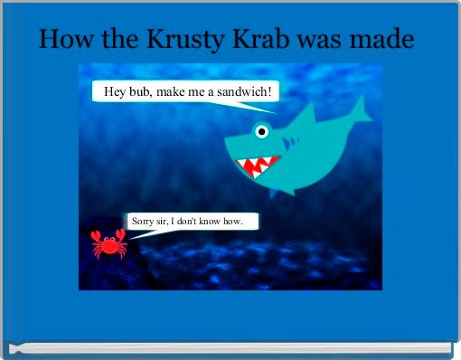 How the Krusty Krab was made