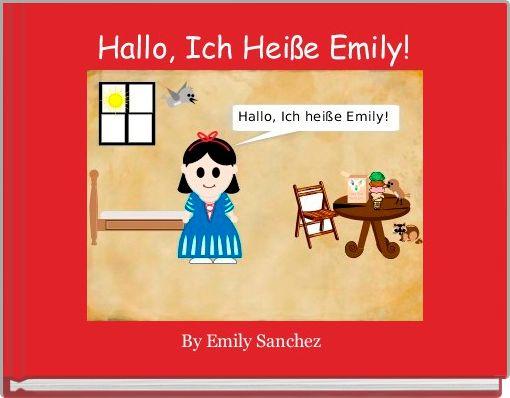 Hallo, Ich Heiße Emily!