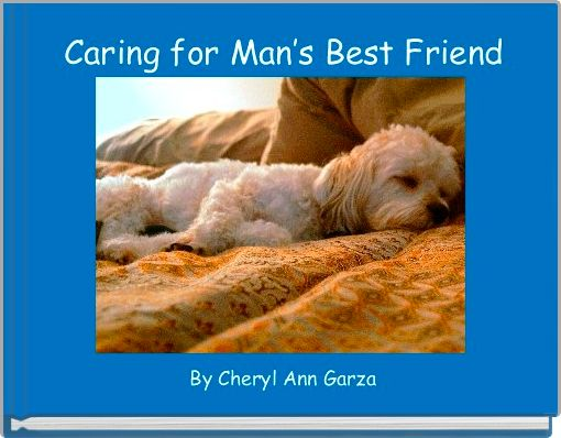 Caring for Man's Best Friend