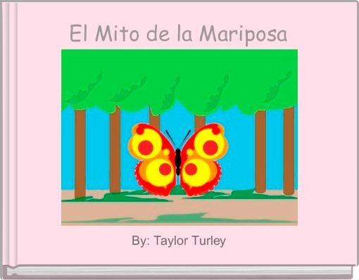 El Mito de la Mariposa