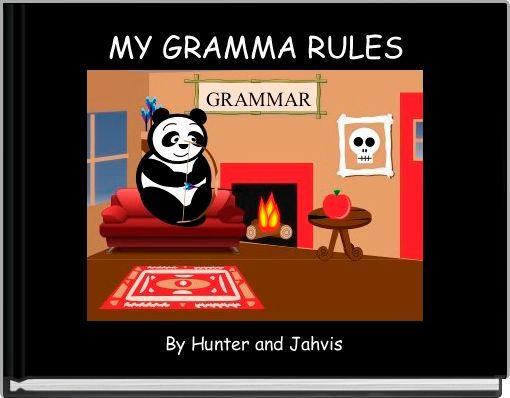 MY GRAMMA RULES
