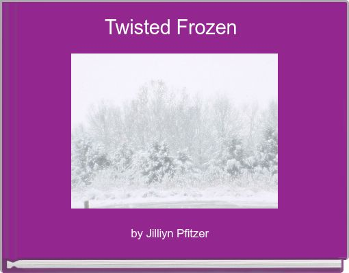 Twisted Frozen