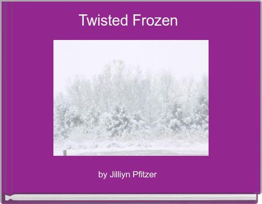 Twisted Frozen