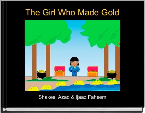 The Girl Who Made Gold