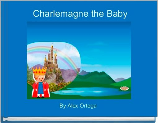 Charlemagne the Baby