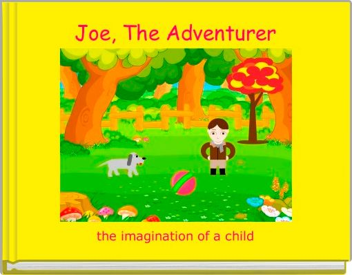 Joe, The Adventurer