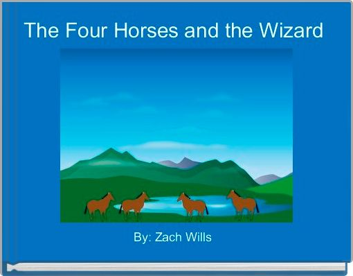 The Four Horses and the Wizard