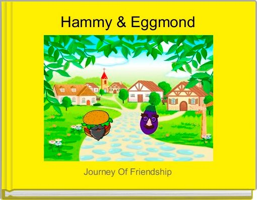 hammy eggmond free books children s stories online storyjumper