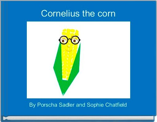 Cornelius the corn