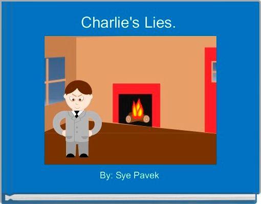 Charlie's Lies.