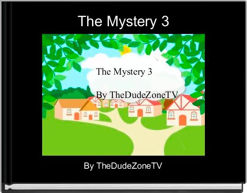 The Mystery 3