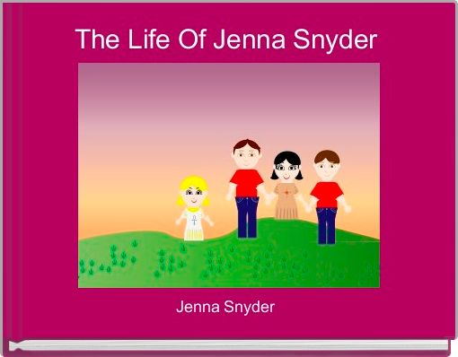 The Life Of Jenna Snyder