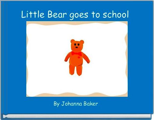 Little Bear goes to school