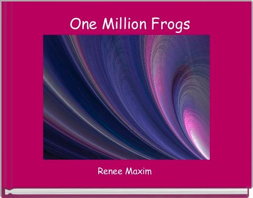 One Million Frogs