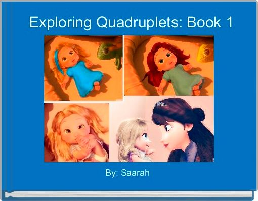 Exploring Quadruplets: Book 1