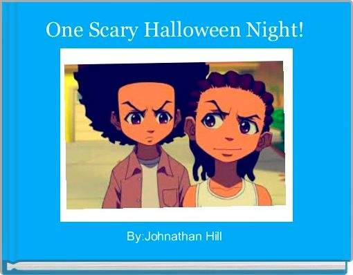 One Scary Halloween Night!