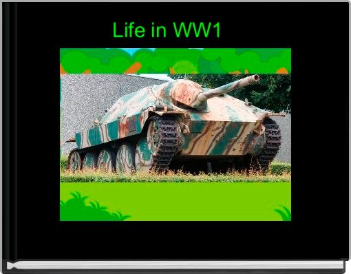 Life in WW1