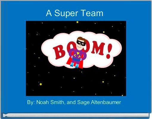 A Super Team