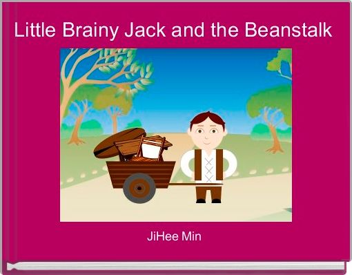 Little Brainy Jack and the Beanstalk