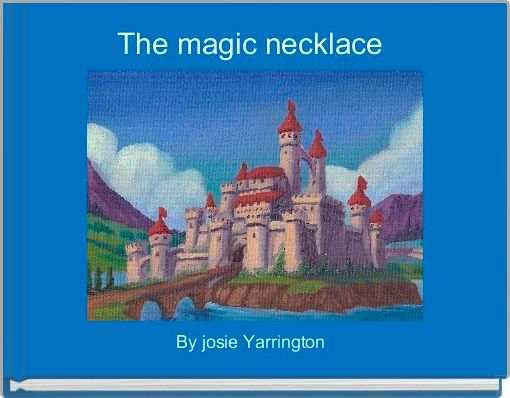 The magic necklace