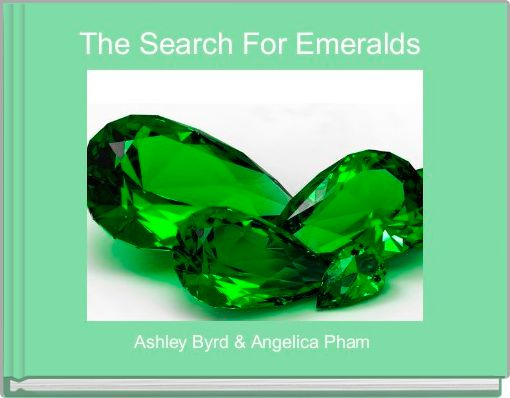 The Search For Emeralds