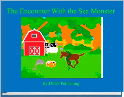 The Encounter With the Sea Monster