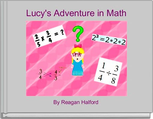 Lucy's Adventure in Math