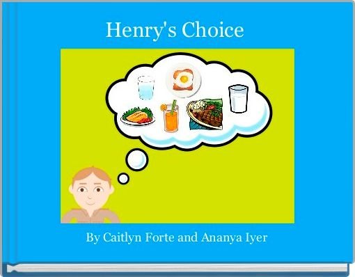 Henry's Choice