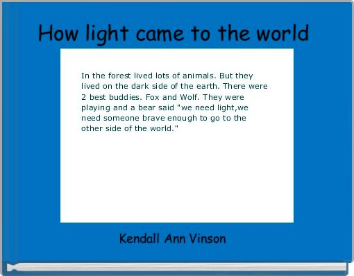 How light came to the world