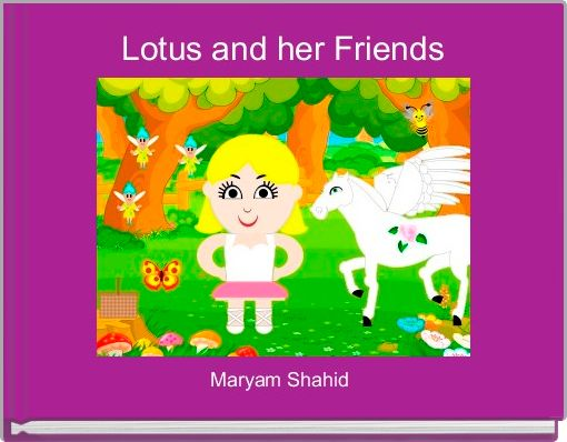 Lotus and her Friends