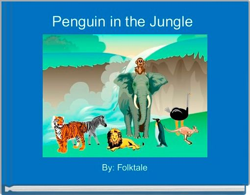 Penguin in the Jungle