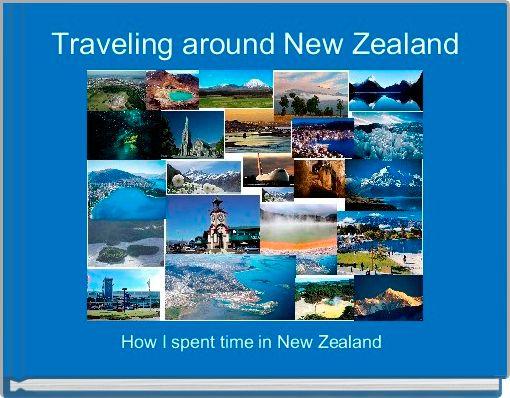Traveling around New Zealand
