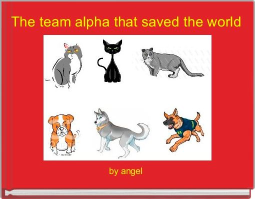 The team alpha that saved the world