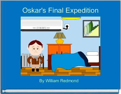 Oskar's Final Expedition
