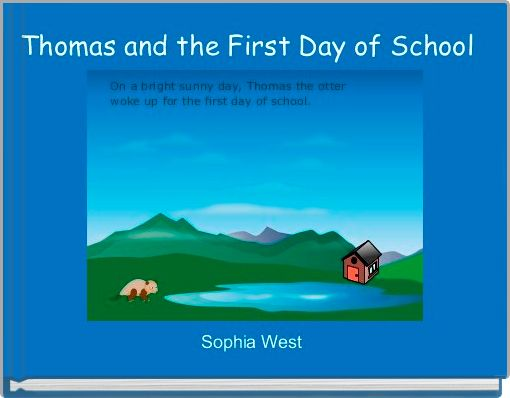 Thomas and the First Day of School