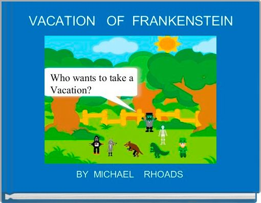 VACATION   OF  FRANKENSTEIN