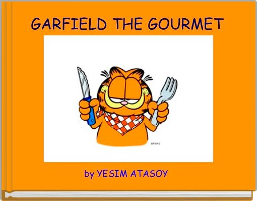 GARFIELD THE GOURMET